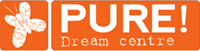 PURE! Dream Centre | Live your dream...
